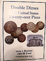 Double Dimes The United States Tweny-Cent Piece